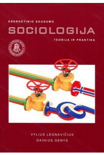 Lietuvos energetinio saugumo sociologija: teorija ir praktika | Vylius Leonavičius, Dainius Genys