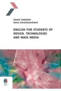 English for Students of Design, Technologies and Mass Media | Giedrė Dobilaitė, Daiva Zavistanavičienė