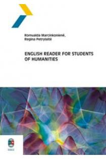 English Reader for Students of Humanities | Romualda Marcinkonienė, Regina Petrylaitė