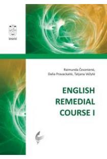 English Remedial Course I | Raimunda Česonienė, Dalia Pravackaitė ir kt.