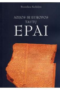 Azijos ir Europos tautų epai | Bronislava Kerbelytė