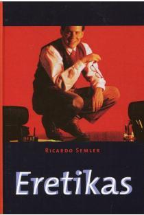 Eretikas (kieti viršeliai) | Ricardo Semler