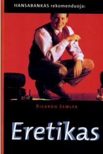 Eretikas (minkšti viršeliai) | Ricardo Semler