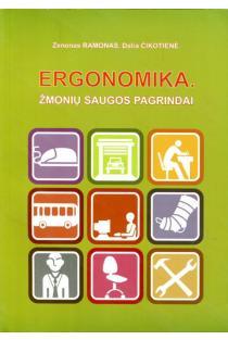 Ergonomika. Žmonių saugos pagrindai | Zenonas Ramonas, Dalia Čikotienė