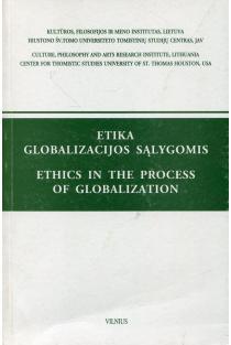 Etika globalizacijos sąlygomis | Sud. Dalia Marija Stančienė