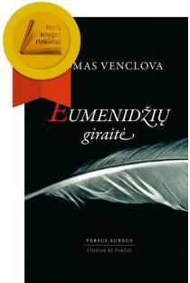 Eumenidžių giraitė | Tomas Venclova