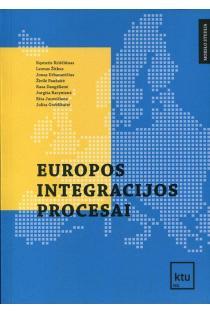 Europos integracijos procesai | Kęstutis Kriščiūnas, Leonas Žitkus, Jonas Urbanavičius ir kt.
