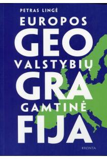 Europos valstybių gamtinė geografija | Petras Lingė