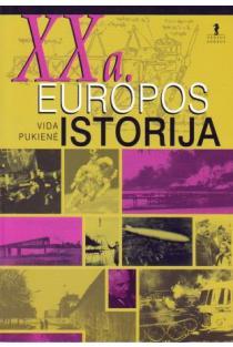 XX a. Europos istorija | Vida Pukienė