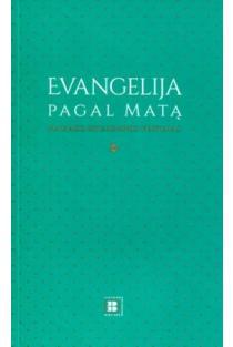Evangeliją pagal Matą. Naujas ekumeninis vertimas |