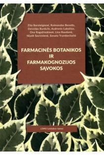 Farmacinės botanikos ir farmakognozijos sąvokos   Zita Barsteigienė, Raimondas Benetis,Deividas Burdulis ir kt.