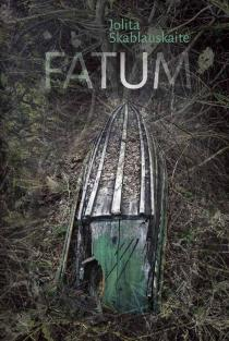 Fatum | Jolita Skablauskaitė