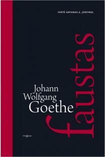 Faustas, I-II dalys | Johann Wolfgang Goethe