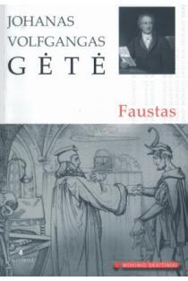 Faustas (Mokinio skaitiniai) | Johann Wolfgang Goethe