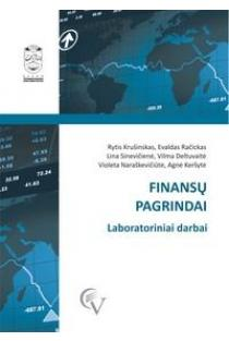 Finansų pagrindai. Laboratoriniai darbai | Rytis Krušinskas, Evaldas Račickas, Lina Sinevičienė ir kt.