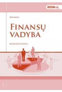 Finansų vadyba. Mokomoji knyga | Alma Skujienė