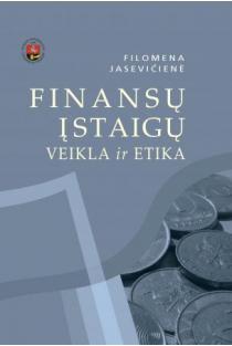 Finansų įstaigų veikla ir etika   Filomena Jasevičienė