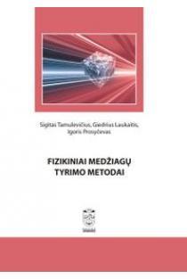 Fizikiniai medžiagų tyrimo metodai | Sigitas Tamulevičius ir kt.