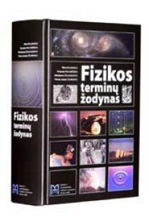 Fizikos terminų žodynas | Vilius Palenskis, Vytautas Valiukėnas, Valerijonas Žalkauskas, Pranas Juozas Žilinskas