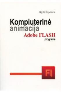Kompiuterinė animacija Adobe Flash programa (su CD) |
