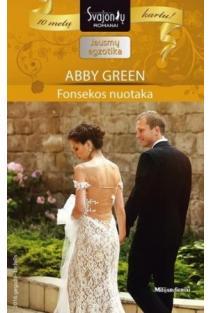 Fonsekos nuotaka (Jausmų egzotika) | Abby Green