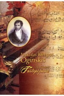 24 polonezai fortepijonui (natos) | Mykolas Kleopas Oginskis