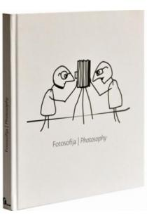 Fotosofija/ Fhotosophy | Sud. Eglė Deltuvaitė