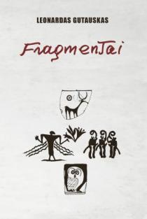 Fragmentai | Leonardas Gutauskas