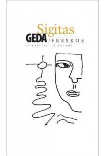 Freskos   Sigitas Geda