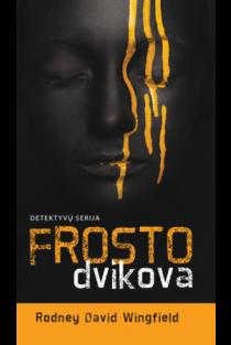 Frosto dvikova | Rodney David Wingfield