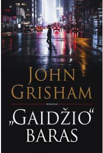 """Gaidžio"" baras | John Grisham"