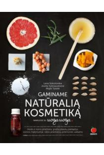 Gaminame natūralią kosmetiką namuose su Uoga Uoga | Lena Sokolovska, Jovita Vyšniauskienė, Miglė Tylaitė