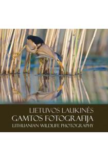 Lietuvos laukinės gamtos fotografija 2014 |