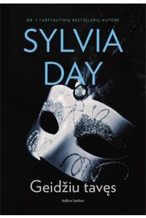 Geidžiu tavęs | Sylvia Day