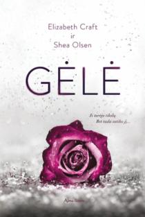 Gėlė | Elizabeth Craft, Shea Olsen