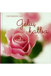 Gėlių kalba | Katherine Lee