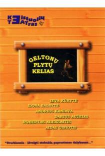Geltonų plytų kelias (DVD)   Keistuolių teatras