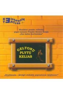 Geltonų plytų kelias (CD)   Keistuolių teatras