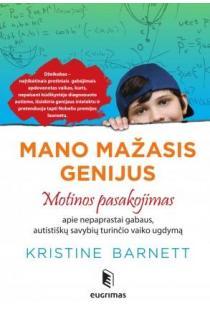 Mano mažasis genijus | Kristine Barnett