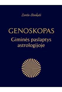Genoskopas. Giminės paslaptys astrologijoje | Loreta Stonkutė