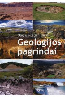 Geologijos pagrindai | Olegas Pustelnikovas
