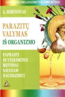 Parazitų valymas iš organizmo | Andrejus Mironovas