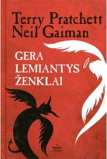 Gera lemiantys ženklai | Terry Pratchett, Neil Gaiman