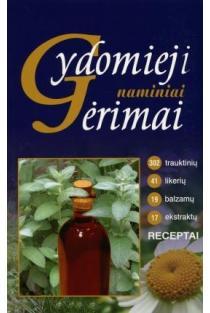 Gydomieji naminiai gėrimai | Stanislava Marijona Kalasauskienė