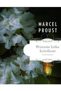 Prarasto laiko beieškant. Germantų pusė | Marcel Proust (Marselis Prustas)