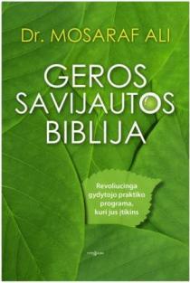 Geros savijautos biblija | Dr. Mosaraf Ali