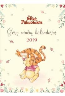 Mikė Pūkuotukas. Gerų minčių kalendorius 2019 |