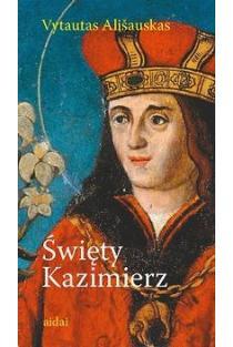 Swiety Kazimierz | Vytautas Ališauskas