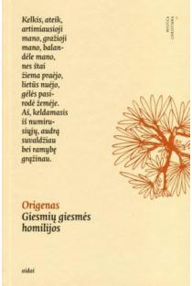 Giesmių giesmės homilijos | Origenas