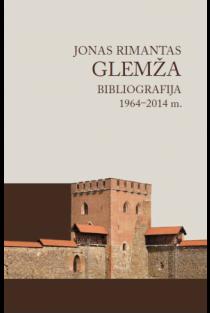 Jonas Rimantas Glemža. Bibliografija 1964-2014 m. |